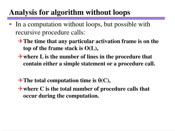 Analysis for algorithm without loops