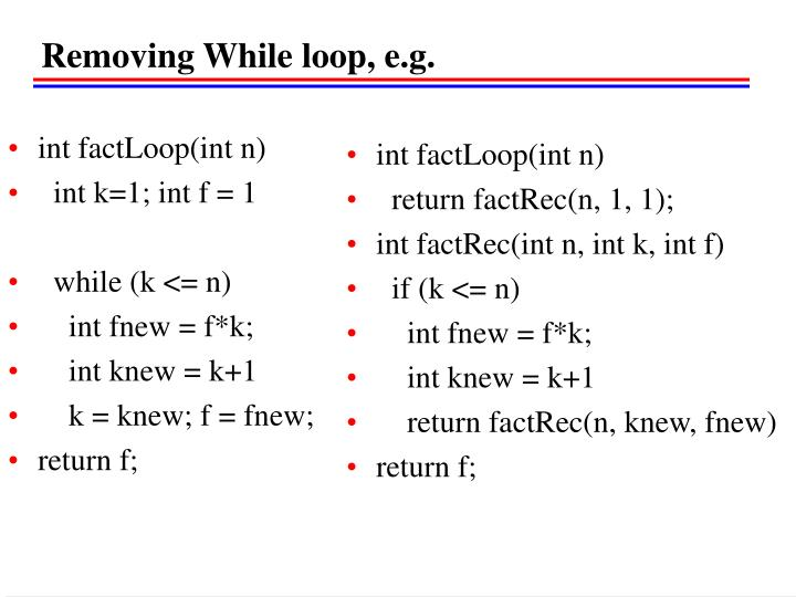 Removing While loop, e.g.
