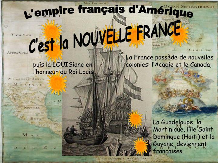 L'empire français d'Amérique
