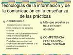 tecnolog as de la informaci n y de la comunicaci n en la ense anza de las pr cticas