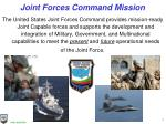 joint forces command mission