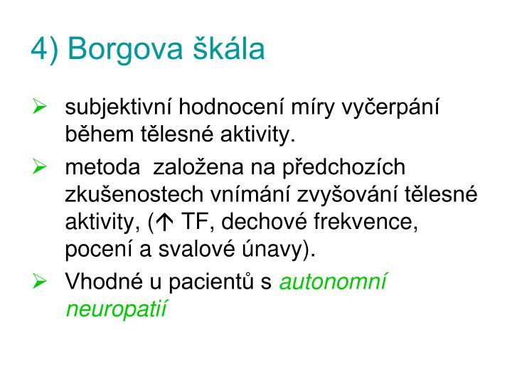 4) Borgova škála