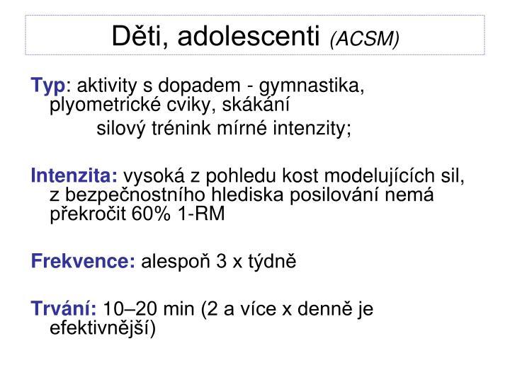 Děti, adolescenti