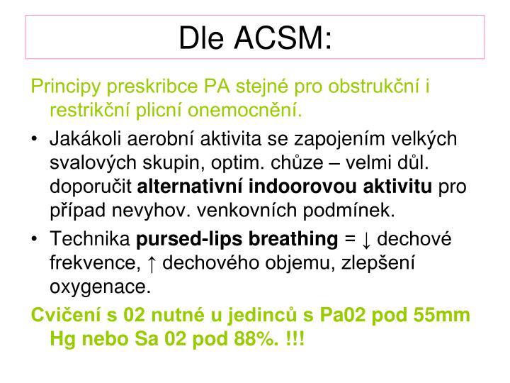 Dle ACSM: