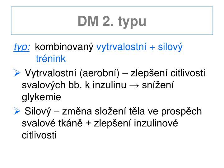 DM 2. typu