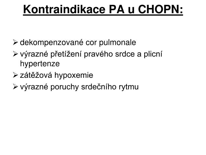 Kontraindikace PA u CHOPN: