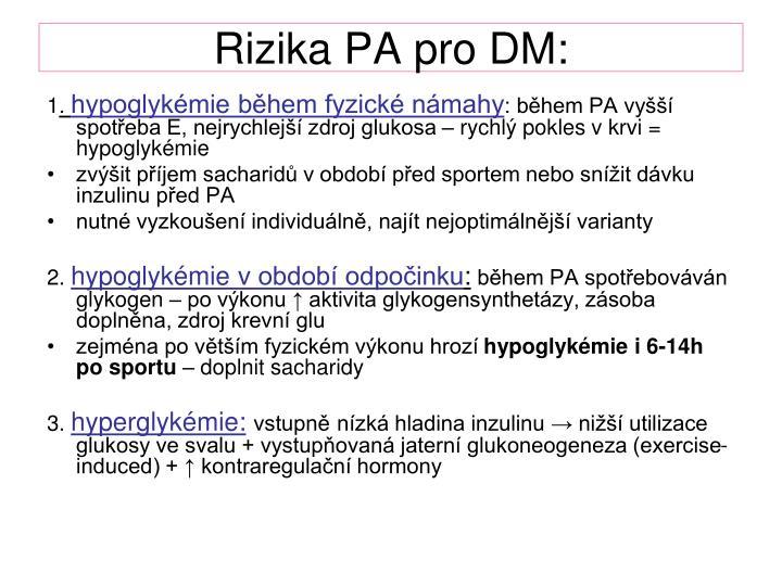 Rizika PA pro DM: