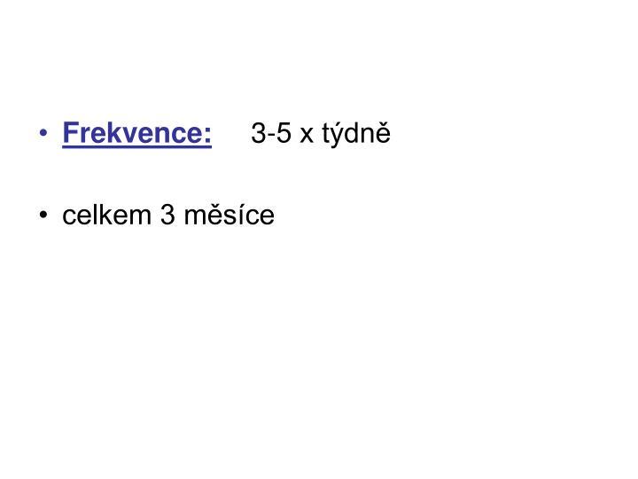 Frekvence: