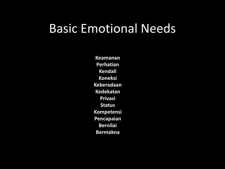 Basic Emotional Needs