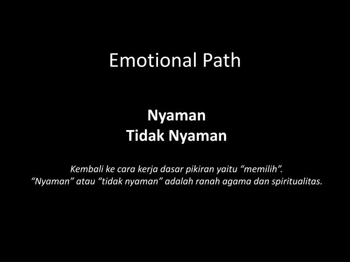 Emotional path