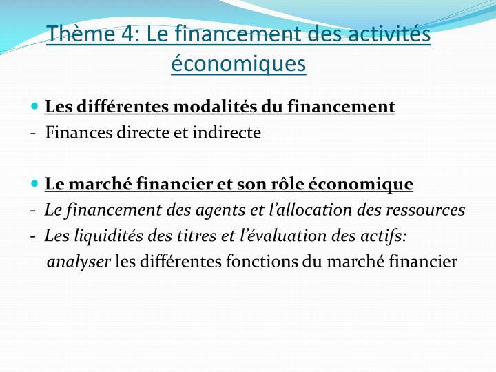 Thème 4: Le financement des activités économiques