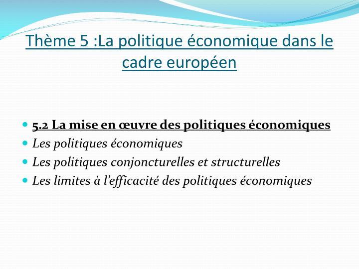 Thème 5 :La politique économique dans le cadre européen