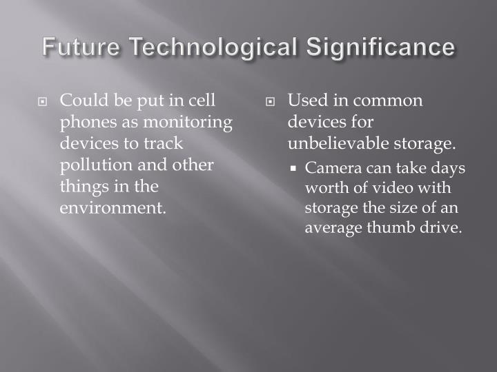 Future Technological Significance