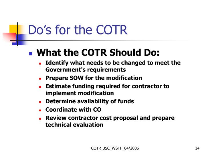 Do's for the COTR