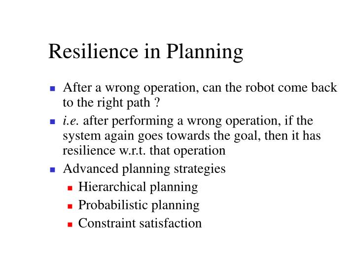 Resilience in Planning