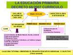 la educaci n primaria decreto 68 2007 curriculo