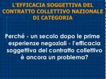 l efficacia soggettiva del contratto collettivo nazionale di categoria