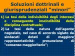 soluzioni dottrinali e giurisprudenziali minori