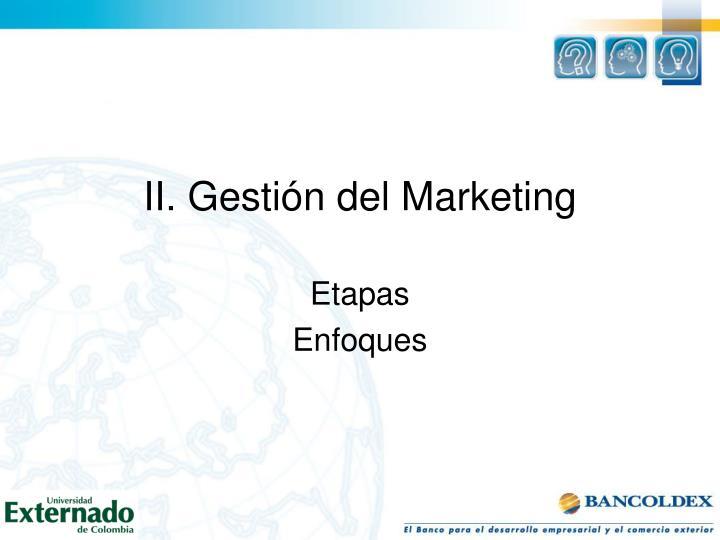 II. Gestión del Marketing