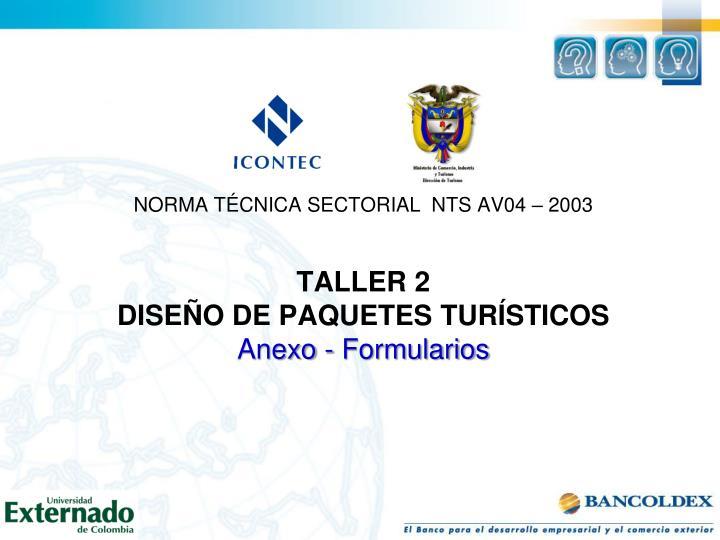 NORMA TÉCNICA SECTORIAL  NTS AV04 – 2003