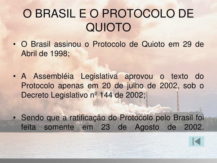 O BRASIL E O PROTOCOLO DE QUIOTO