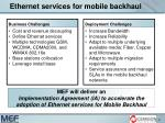 ethernet services for mobile backhaul