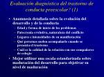 evaluaci n diagn stica del trastorno de conducta preescolar 1