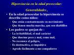 hipercinesia en la edad preescolar generalidades