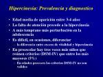 hipercinesia prevalencia y diagnostico