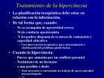 tratamiento de la hipercinesia