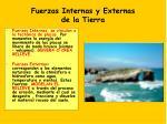 fuerzas internas y externas de la tierra