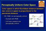 perceptually uniform color space