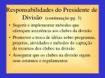 responsabilidades do presidente de divis o continua o pg 3
