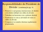 responsabilidades do presidente de divis o continua o pg 4
