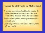 teoria da motiva o de mcclelland