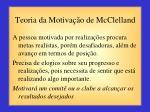 teoria da motiva o de mcclelland1