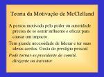 teoria da motiva o de mcclelland2