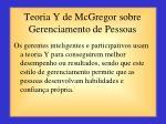 teoria y de mcgregor sobre gerenciamento de pessoas1