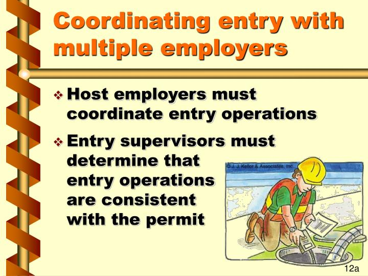 Coordinating entry with