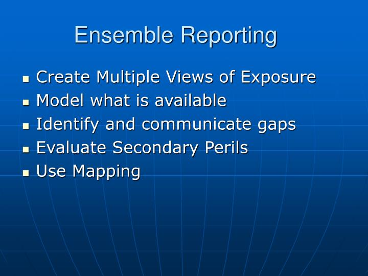Ensemble Reporting