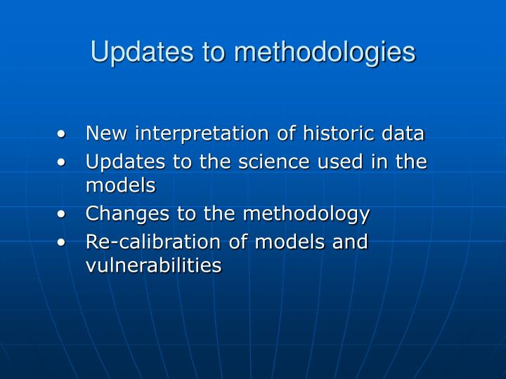 Updates to methodologies