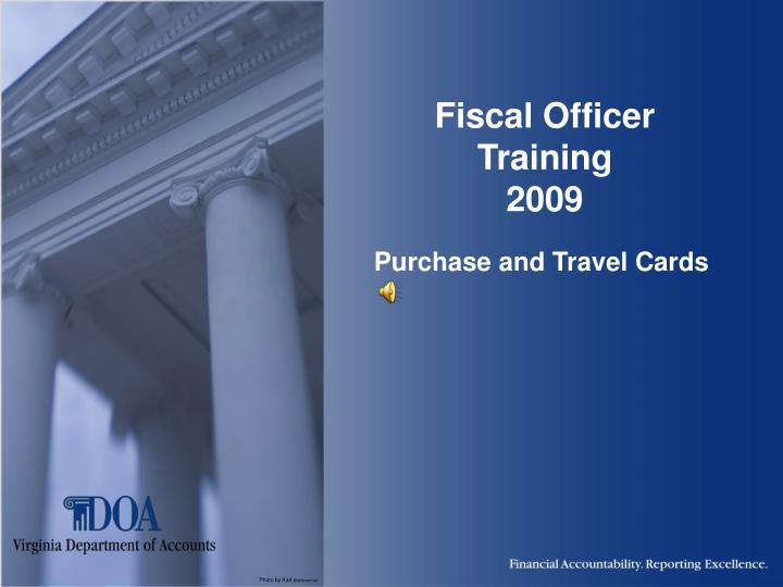 fiscal officer training 2009 n.