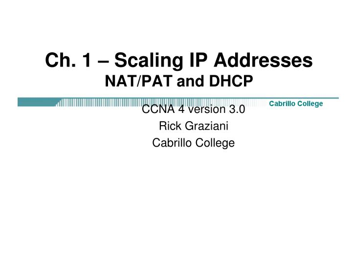 Ch. 1 – Scaling IP Addresses