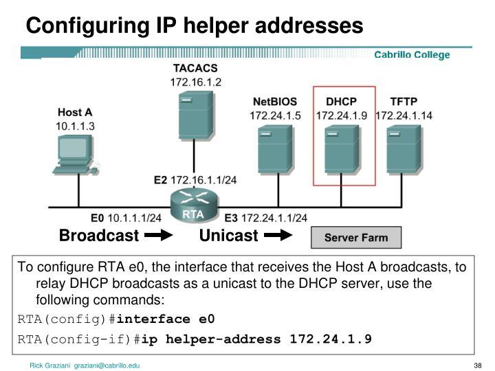 Configuring IP helper addresses