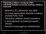 p ihdetilastollinen vuosikirja 2007 alkoholin kulutus tasaantui haittoja edelleen runsaasti
