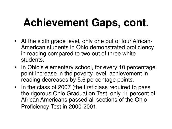 Achievement Gaps, cont.