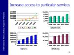 increase access to particular services