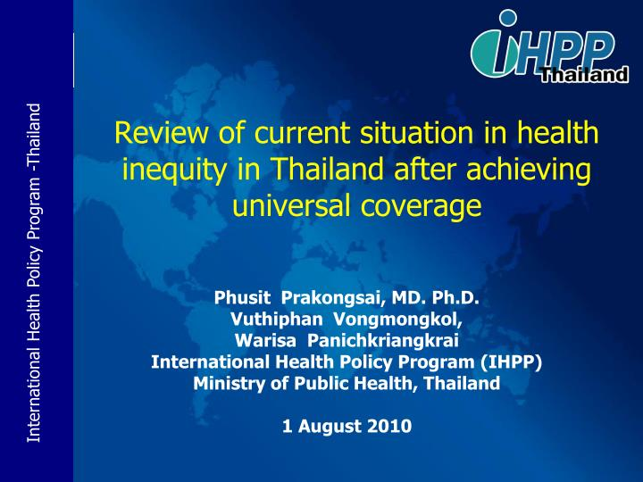 review of current situation in health inequity in thailand after achieving universal coverage n.