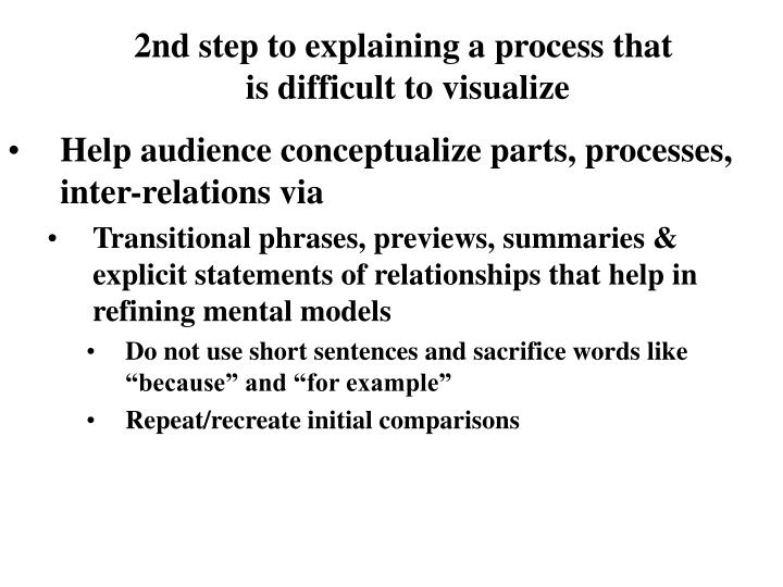 2nd step to explaining a process that