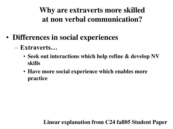 Why are extraverts more skilled